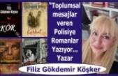 """""""Toplumsal mesajlar veren Polisiye Romanlar Yazıyor..."""